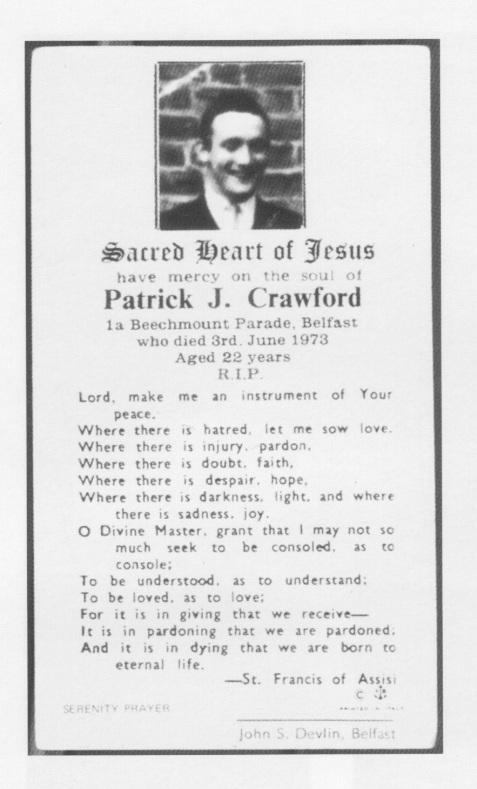 "The mass-card of Patrick ""Paddy Joe"" Crawford, Volunteer of the Belfast Brigade, (Provisional) Irish Republican Army"